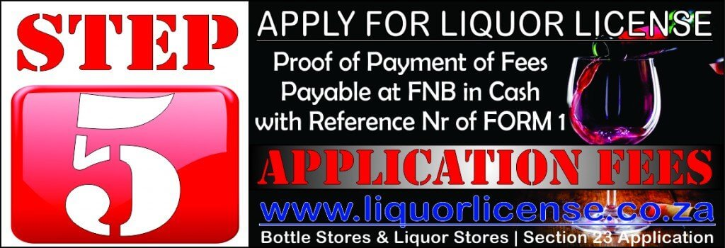 Step 5 - Apply for Liquor License